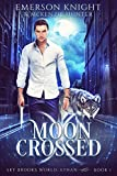Moon Crossed (Sky Brooks World: Ethan Book 1) by Emerson Knight, McKenzie Hunter