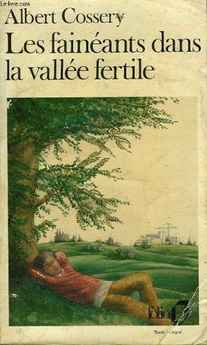 Les faineants dans la vallee fertile