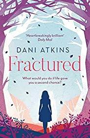 Fractured: A magical love story from the winner of Romantic Novel of the Year (English Edition)