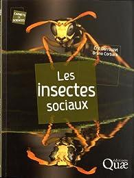 Les insectes sociaux par Bruno Corbara