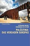Palästina: das Versagen Europas - Véronique De Keyser
