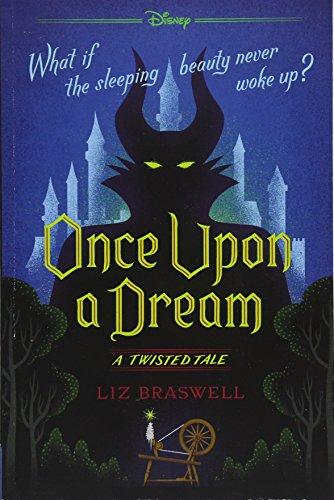 Buchseite und Rezensionen zu 'Once Upon a Dream: A Twisted Tale' von Liz Braswell