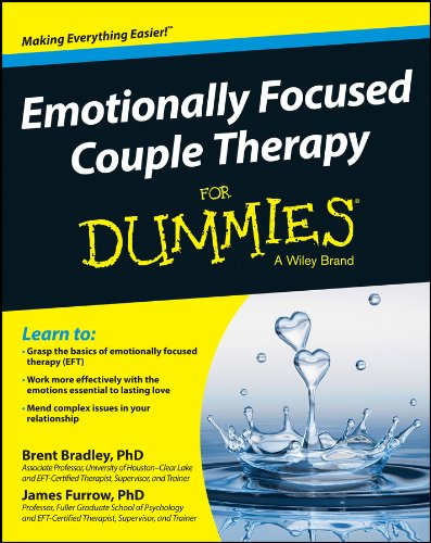 Emotionally Focused Couple Therapy for Dummies por Brent Bradley