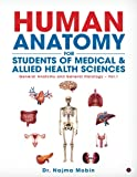 Basics of Human Anatomy for Students of Medical & Allied Health Sciences: General Anatomy and General Histology - Vol.1