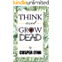 Think And Grow Dead: A Motivational Murder Mystey (English Edition)