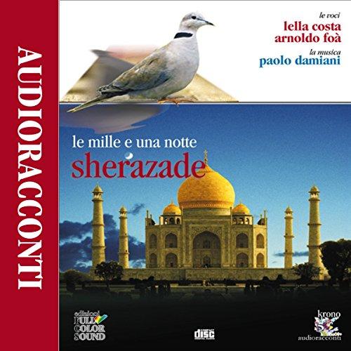 Sherazade. Le mille e una notte  Audiolibri