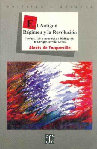 El antiguo regimen y la revolucion