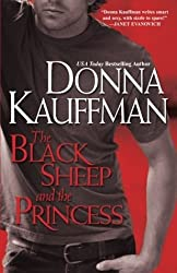 The Black Sheep and the Princess [Gebundene Ausgabe] by Donna Kauffman