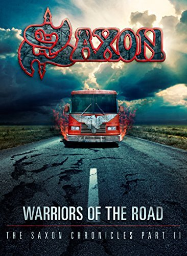 Warriors of The Road - The Saxon Chronicles Part II [DVD & CD Triple Jewel Case] By Saxon (2014-11-10)