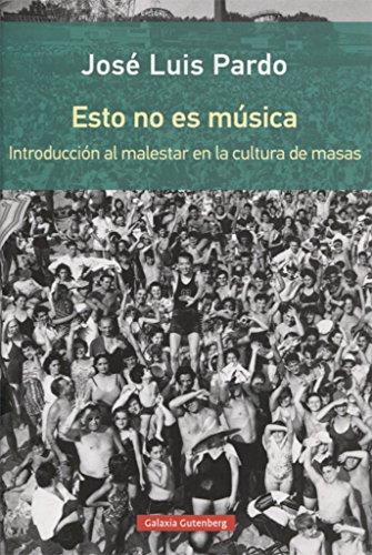 Descargar Libro Esto no es música (Rústica) de José Luis Pardo