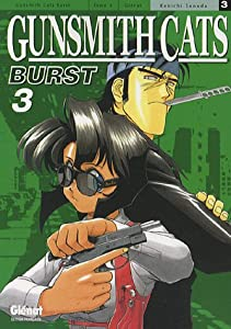Gunsmith Cats Burst Edition simple Tome 3