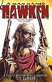 Image de A Man Named Hawken