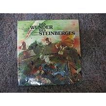 Das Wunder des Steinberges. Ukrainische Volksmärchen aus den grünen Karpaten. Deutsch v. I. Ueberwolf.