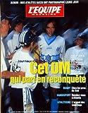 EQUIPE MAGAZINE (L') [No 752] du 17/08/1996 - CET O.M. QUI PART EN RECONQUETE / REYNALD PEDROS - RUGBY / CHEZ LES PROS DU SUD - HANDISPORT / RENDEZ-VOUS A ATLANTA - ATHLETISME / L'ARGENT DES MEETINGS - NOS ATHLETES AUSSI ONT PHOTOGRAPHIE LEURS JEUX