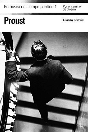 En busca del tiempo perdido, 1: Por el camino de Swann (El Libro De Bolsillo - Bibliotecas De Autor - Biblioteca Proust)