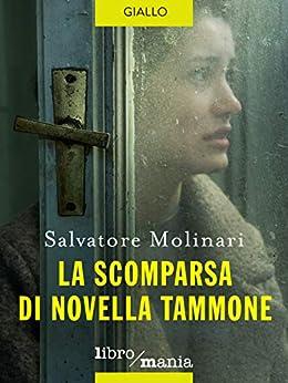 La scomparsa di Novella Tammone di [Molinari, Salvatore]