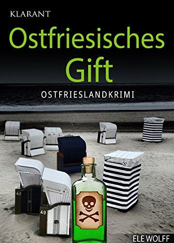 Ostfriesisches Gift. Ostfrieslandkrimi (Ostfriesland. Henriette Honig ermittelt 2) (Insel Honig)