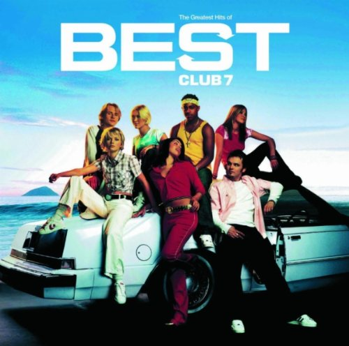 S Club 7 - Have You Ever