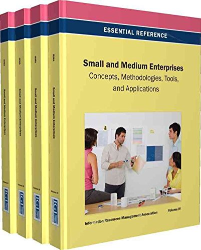 [(Small and Medium Enterprises : Concepts, Methodologies, Tools, and Applications)] [Edited by Irma] published on (April, 2013)