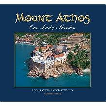 Mount Athos, Our Lady's Garden - A tour of the monastic life (English Edition)