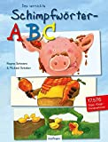 Das verrückte Schimpfwörter-ABC (Popular Fiction)