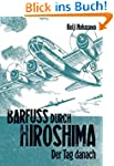 Barfuss durch Hiroshima, Band 2: Der...