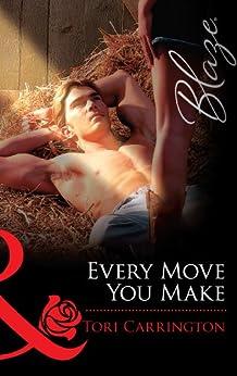 Every Move You Make (Mills & Boon Blaze) by [Carrington, Tori]