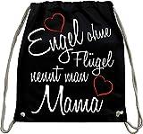 Mister Merchandise Turnbeutel natur Rucksack Engel ohne Flügel nennt man Mama Mama mutter mutti mami Kind Muttertag Beutel Tasche Schwarz