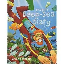 Dougal's Deep-sea Diary (Bartram, Simon Series)