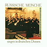 Russische M??nche singen in deutschen Domen (Russian Monks Sing in German Cathedrals)