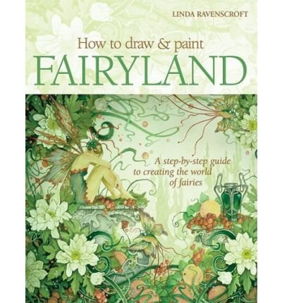 (HOW TO DRAW & PAINT FAIRYLAND) BY Ravenscroft, Linda(Author)Paperback on (08 , 2008)