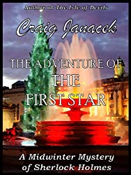 The Adventure of the First Star (The Midwinter Mysteries of Sherlock Holmes Book 2) (English Edition)