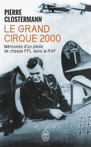 Le Grand Cirque 2000 par Pierre Clostermann