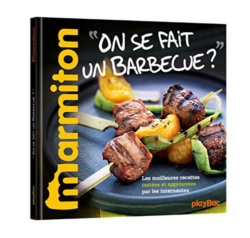 Recettes Marmiton - On se fait un barbecue ? par Collectif