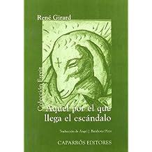 Aquel Por El Que Llega El Escándalo (Colección Esprit)