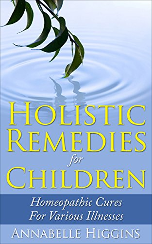 Homeopothic Remedies: (Free Gift eBook Inside!) Holistic Remedies ...
