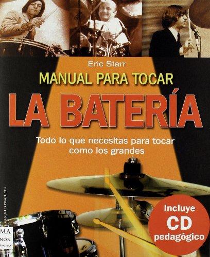 Manual para tocar la batería (Ma Non Troppomanuales Practicos)