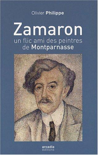 Zamaron, un flic ami des peintres  Montparnasse