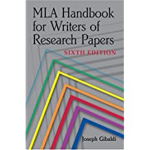 MLA Handbook for Writers of Research Papers, 6th Edition