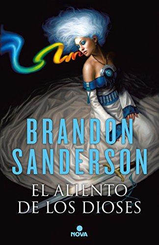 El aliento de los Dioses: (Nueva edición) (Nova) por Brandon Sanderson