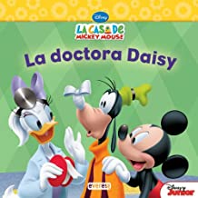 La Casa de Mickey Mouse. La doctora Daisy (Libros de lectura)