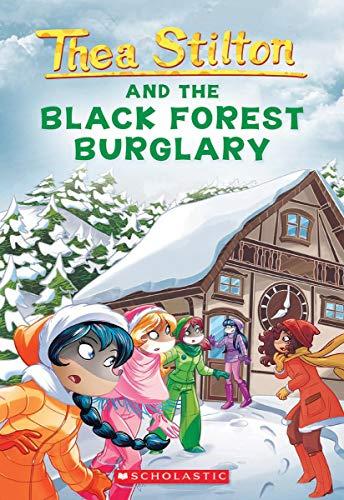 Thea Stilton #30: Black Forest Burglary (Geronimo Stilton: Thea Stilton)