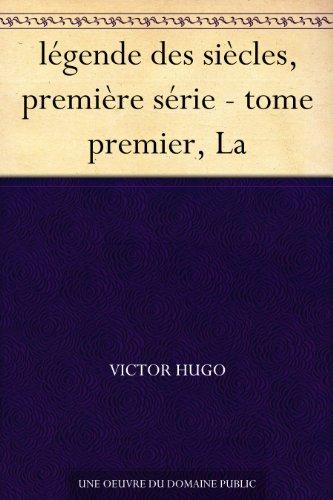 légende des siècles, première série - tome premier, La par Victor Hugo