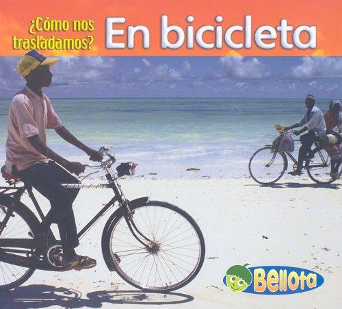 En Bicicleta (Como Nos Trasladamos?/getting Around) por Cassie Mayer