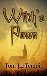 Witch's Pawn by Toni LoTempio (2008-11-01)