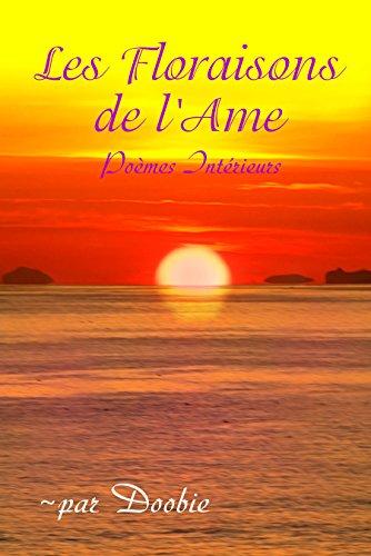 Livre gratuits Les Floraisons de l'Âme: Poèmes intérieurs pdf