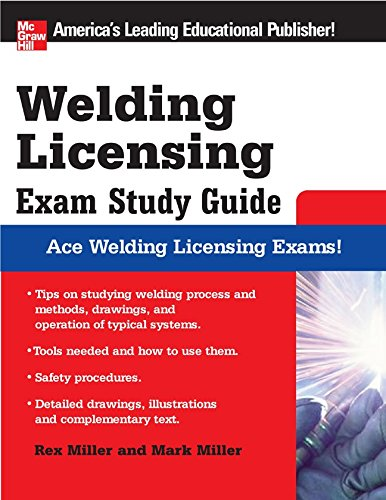 Welding Licensing Exam Study Guide (McGraw-Hill's Welding Licensing Exam Study Guide) (English Edition)