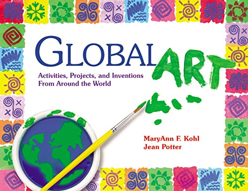Global art : activities, projects and inventions from around the world