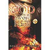 God with a Sword in His Hand by Edward A. Rutherford (May 27,2011)