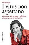 I virus non aspettano: Avventure, disavventure e riflessioni di una ricercatrice globetrotter (Gli specchi) (Italian Edition)